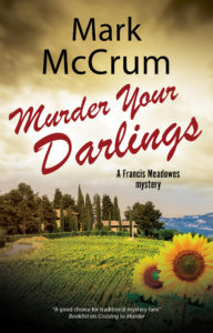 Whodunnit Murder Your Darlings by Mark McCrum